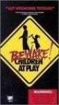 beware__children_at_play_pic.jpg