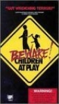 beware__children_at_play_picture.jpg