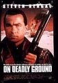 on_deadly_ground_picture.jpg