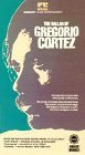 the_ballad_of_gregorio_cortez_picture.jpg