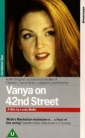 vanya_on_42nd_street_pic.jpg