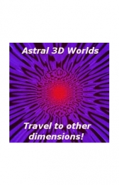 Astral 3D World: the perfect tool for relaxation