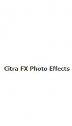 Citra FX Photo Effects: one of the best photo editing tools available